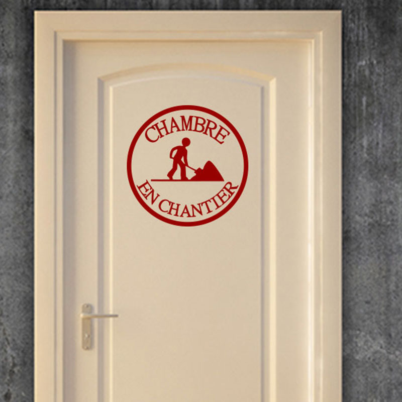 sticker porte chambre en chantier stickers citations. Black Bedroom Furniture Sets. Home Design Ideas