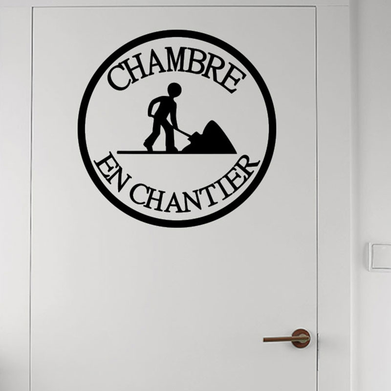 Sticker porte chambre en chantier stickers citations for Stickers pour porte de chambre