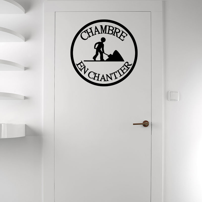 sticker porte chambre en chantier stickers citations fran ais ambiance sticker. Black Bedroom Furniture Sets. Home Design Ideas
