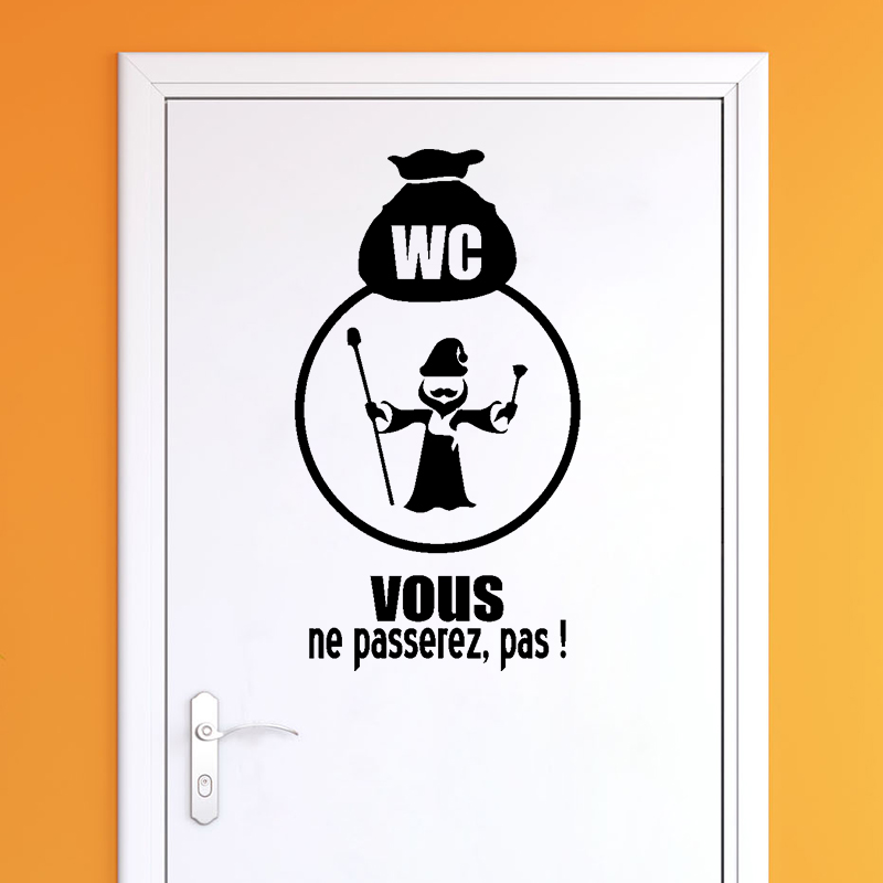 Sticker porte wc vous ne passerez pas stickers for Stickers wc porte