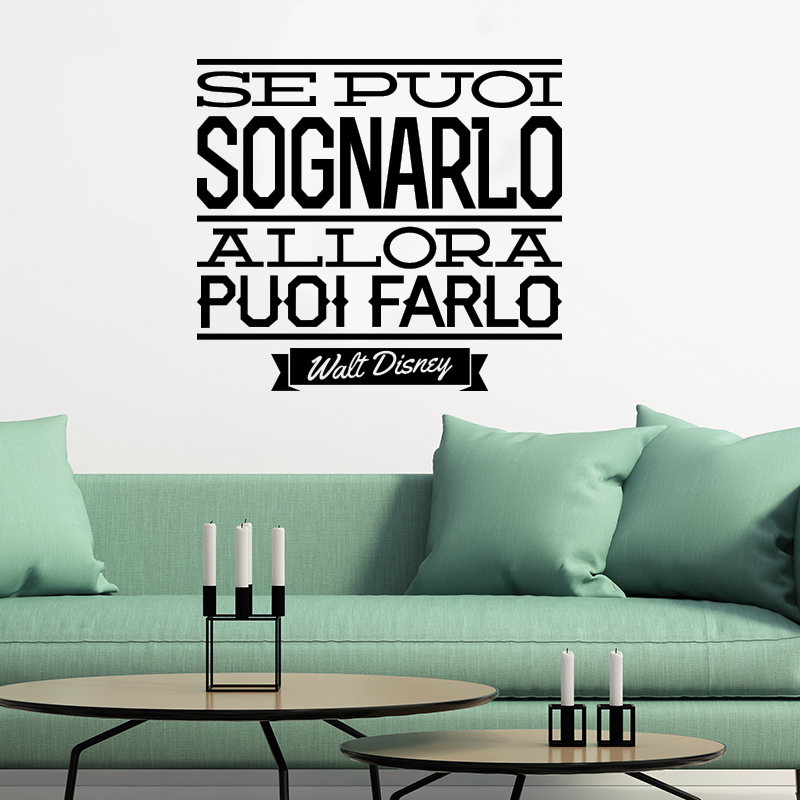 sticker se puoi sognarlo walt disney stickers citations italien ambiance sticker. Black Bedroom Furniture Sets. Home Design Ideas