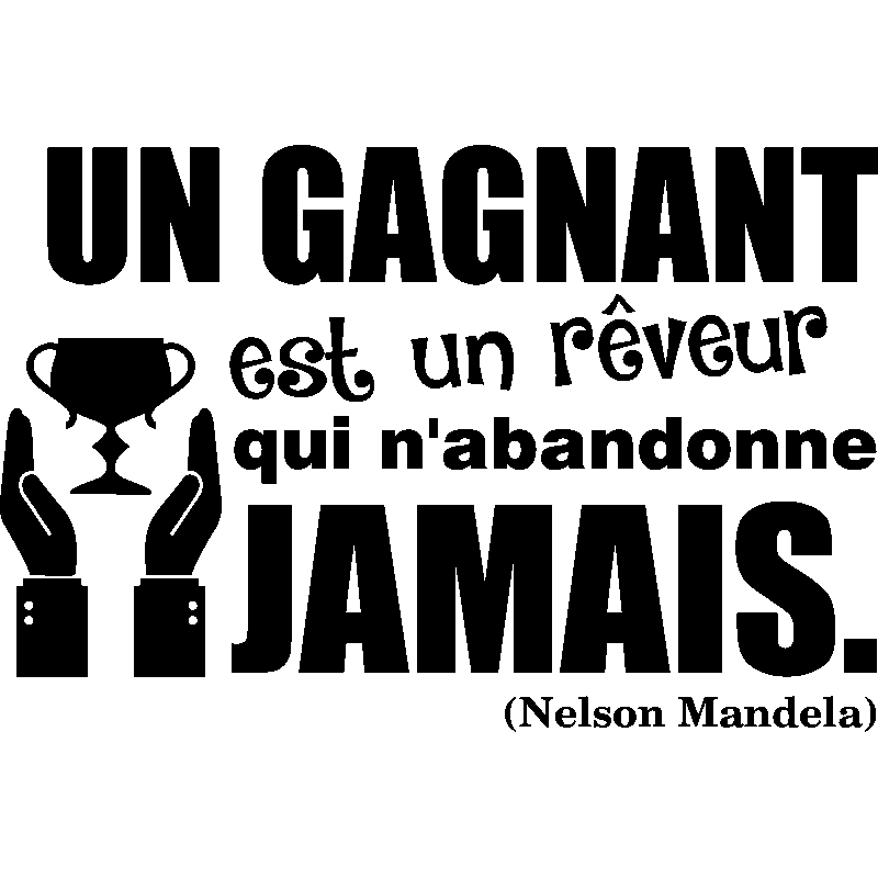 sticker un gagnant est un r veur nelson mandela stickers citations fran ais ambiance sticker. Black Bedroom Furniture Sets. Home Design Ideas