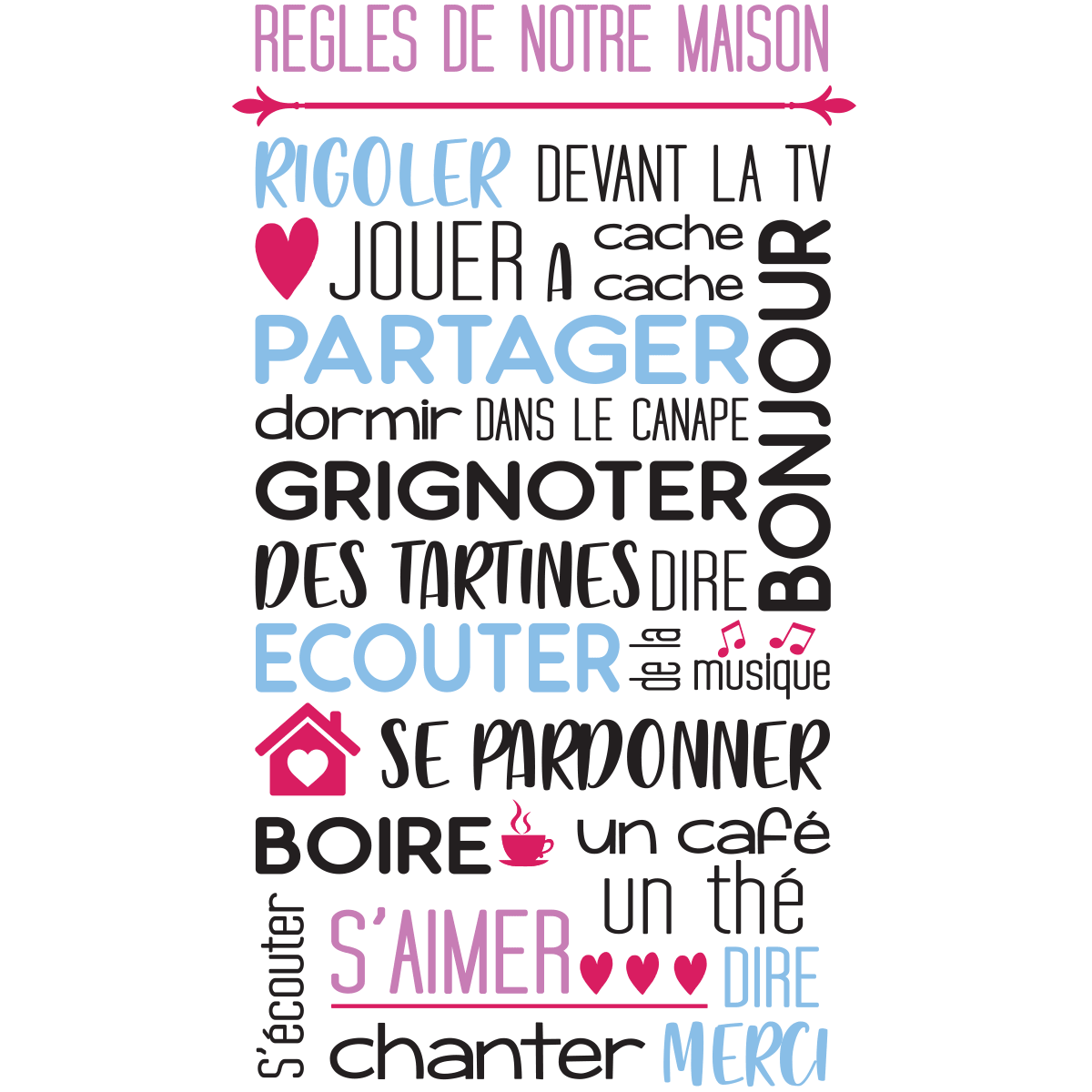stickers citation r gles de notre maison en couleur stickers citations fran ais ambiance sticker. Black Bedroom Furniture Sets. Home Design Ideas