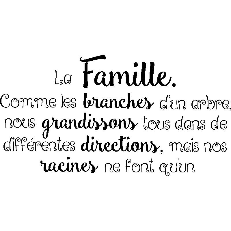 Sticker Citation La Famille Comme Les Branches Stickers Stickers Citations Francais Ambiance Sticker