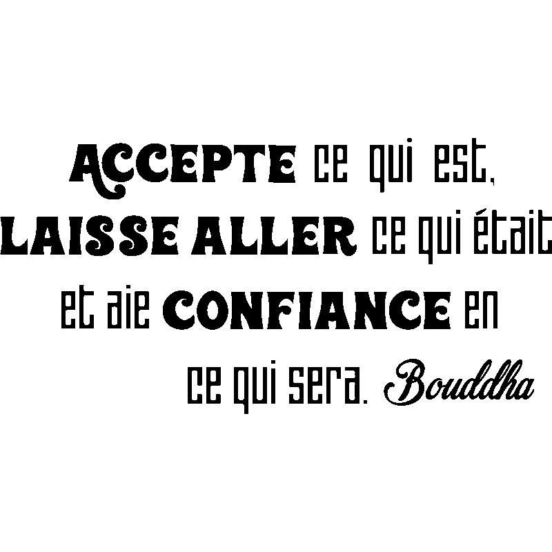 Sticker Citation Accepte Ce Qui Est Bouddha