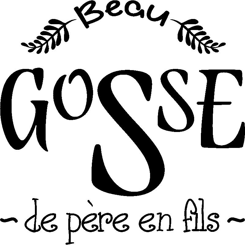 Sticker Citation Beau Gosse De Père En Fils