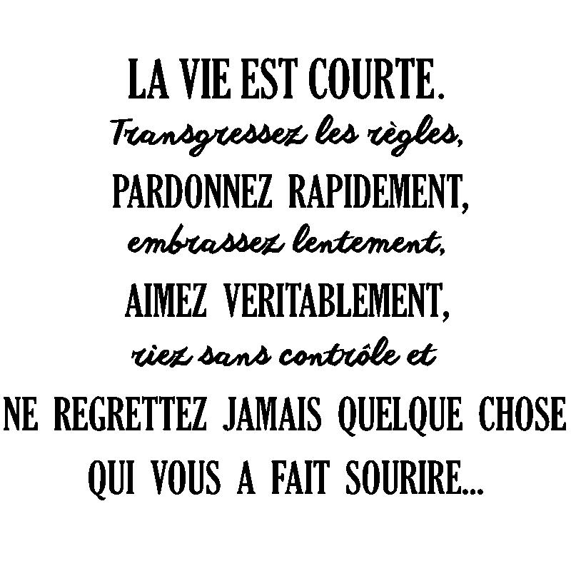 Sticker Citation La Vie Est Courte Stickers Citations Francais