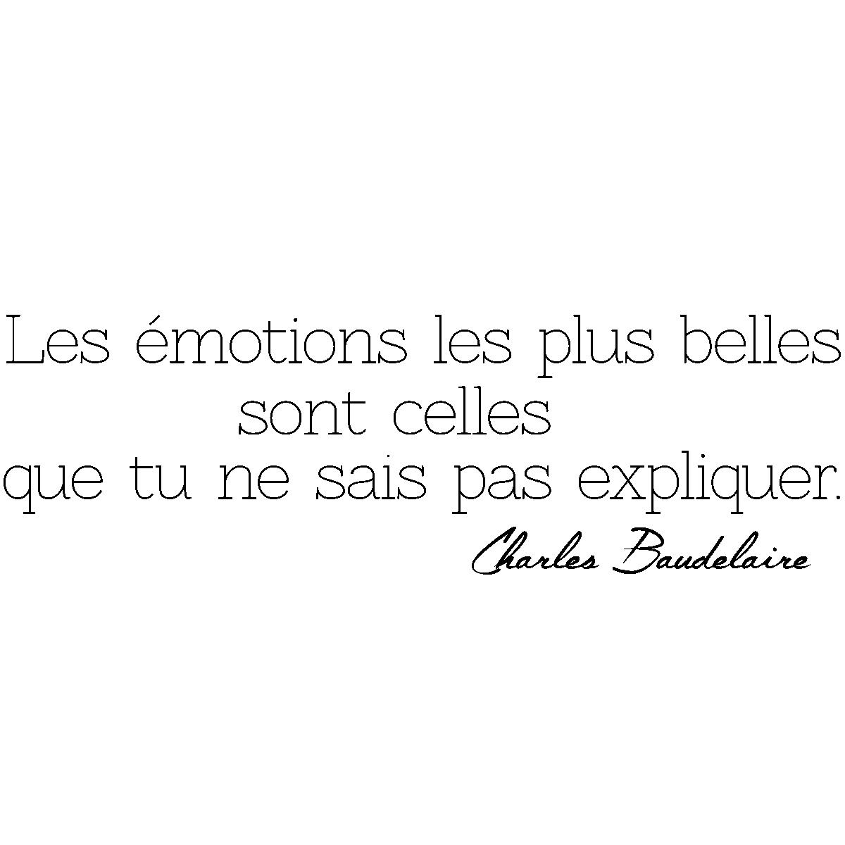 Sticker Citation Les émotions Charles Baudelaire