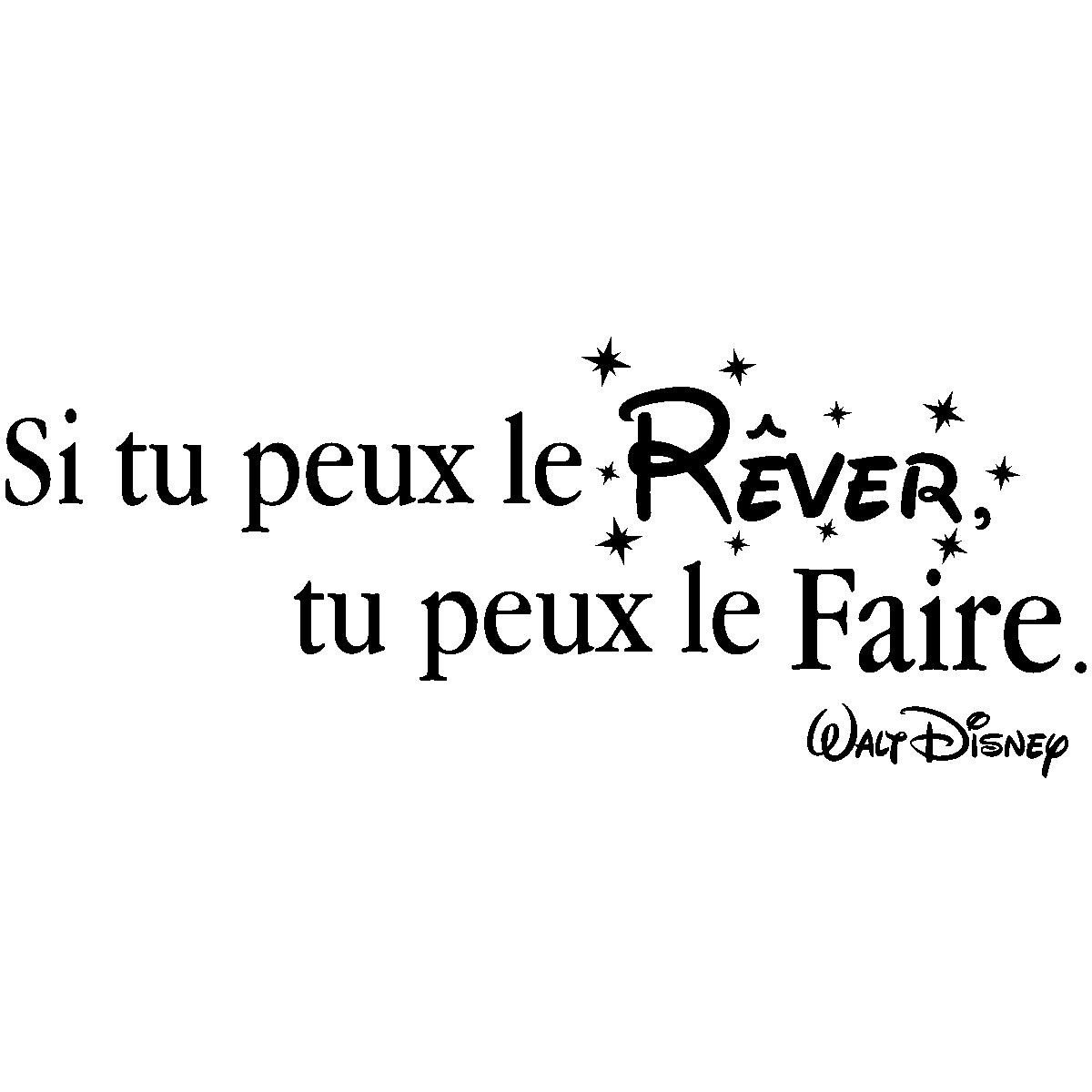 Sticker Citation Si Tu Peux Le Rêver Walt Disney