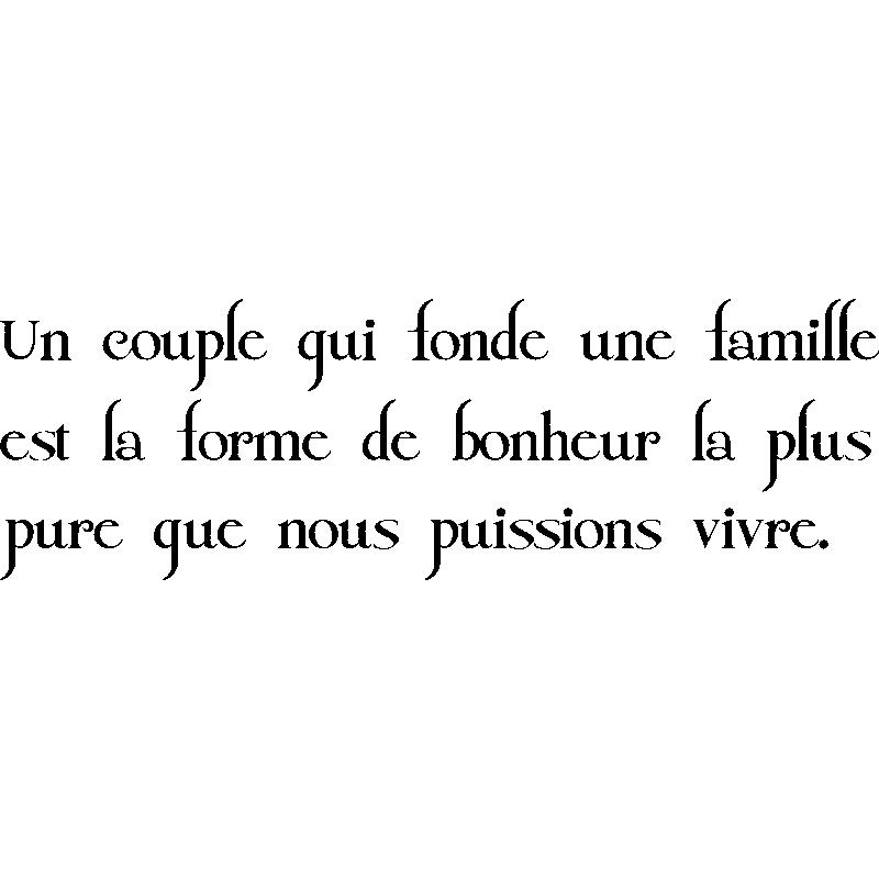 Sticker Citation Un Couple Qui Fonde Une Famille Stickers Stickers Citations Francais Ambiance Sticker
