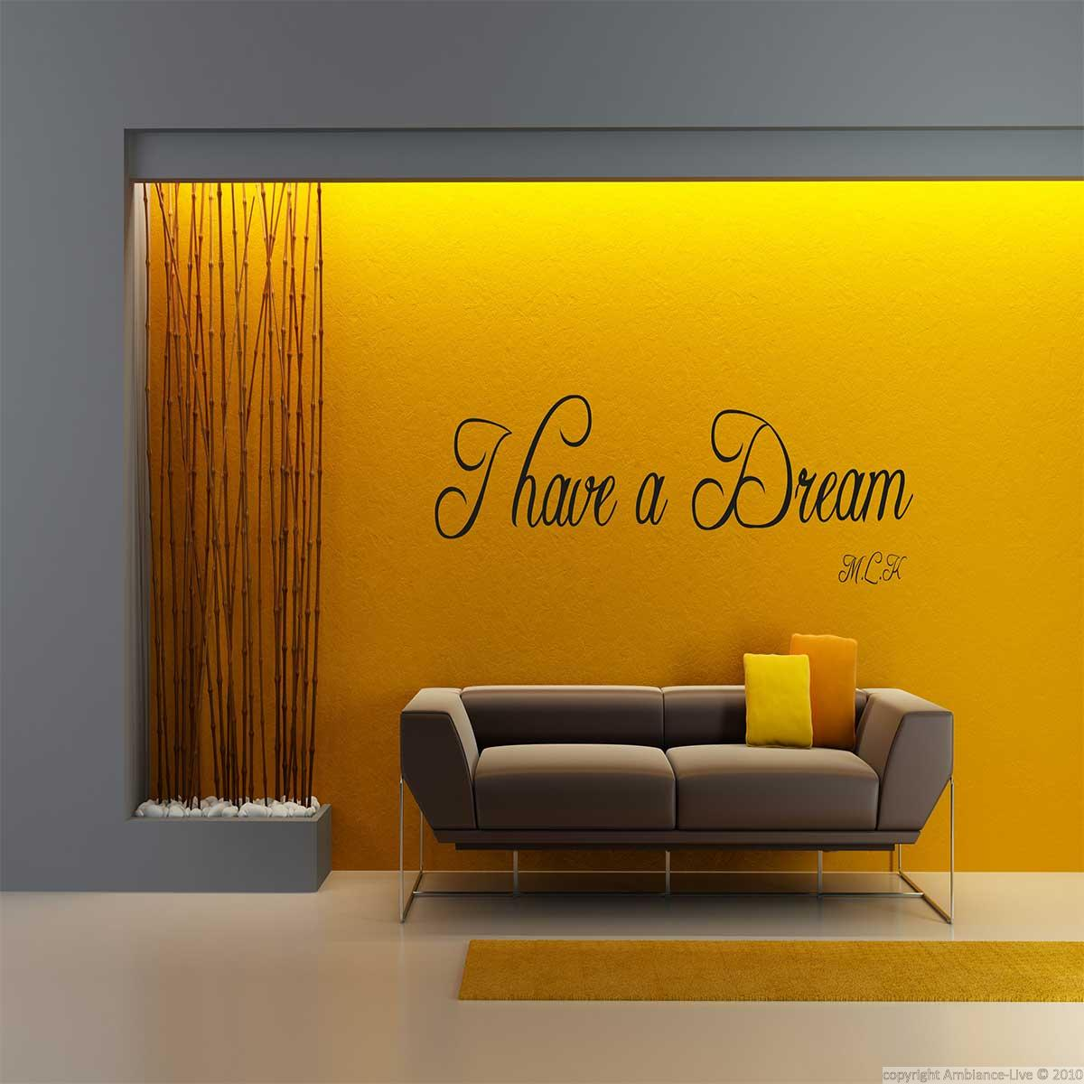 Wall decal i have a dream martin luther king decoration for Ambiance decoration