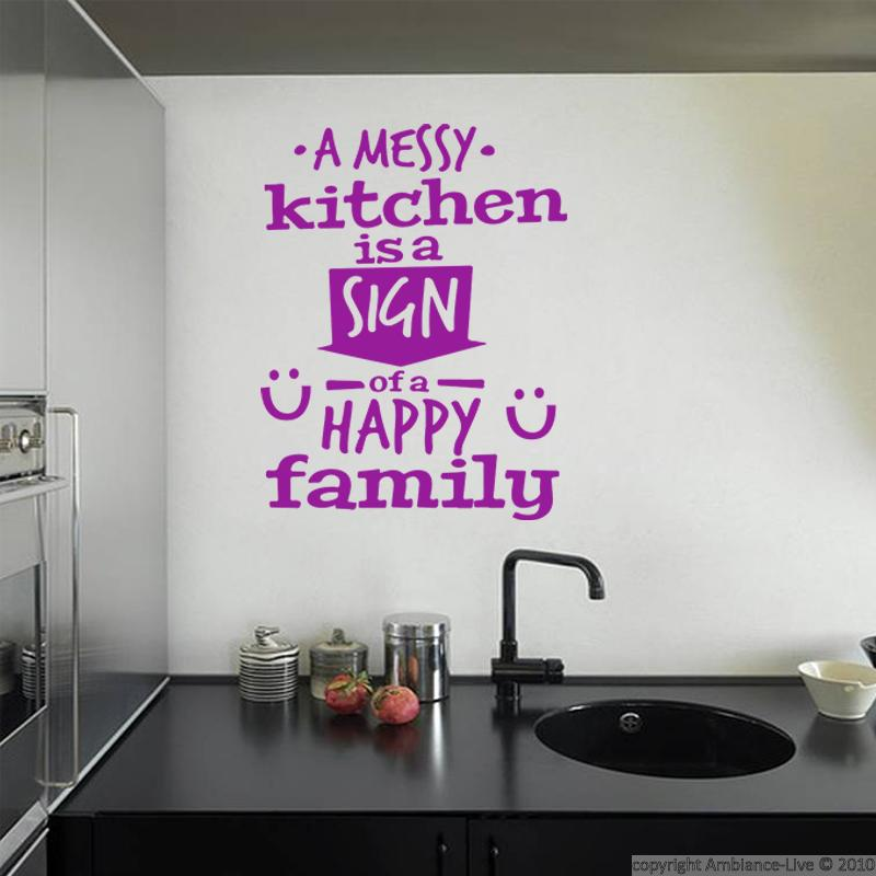 A Messy Kitchen Is A Sign Of Happiness: Vinilo A Messy Kitchen Is A Sign