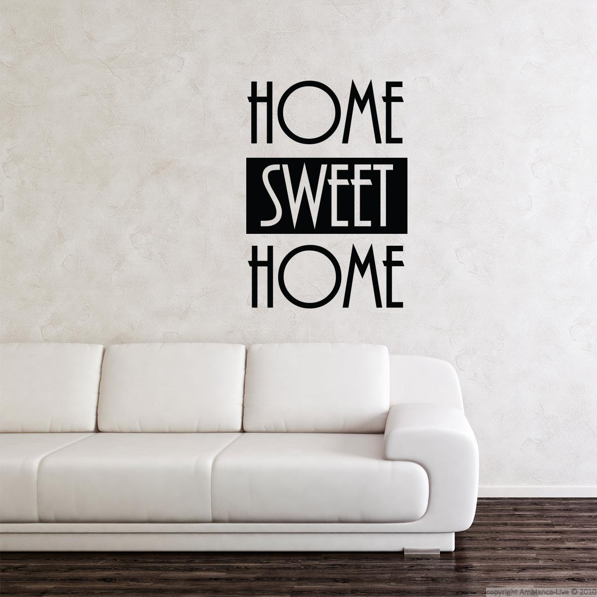 Wall decals with quotes wall decal home sweet home for Ambiance home decoration laren