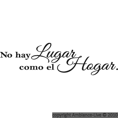 Wall Decal No Hay Lugar  o El Hogar Xml 3474 3472 8532 on spanish interior design ideas