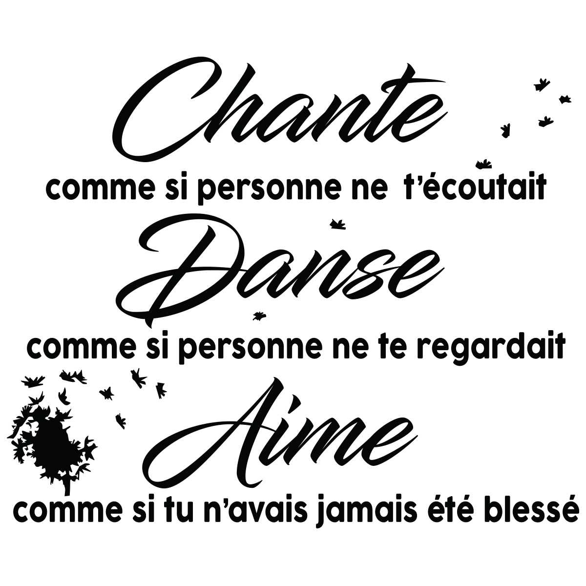Sticker Citation Chante Danse Aime Stickers Stickers Musique