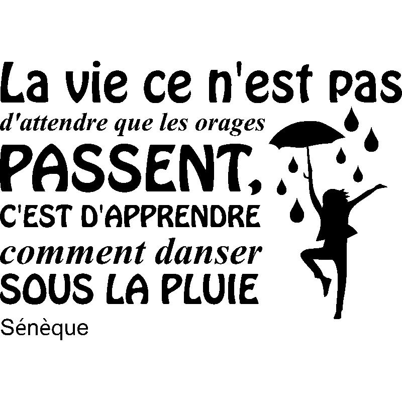 Sticker Citation Comment Danser Sous La Pluie Sénèque
