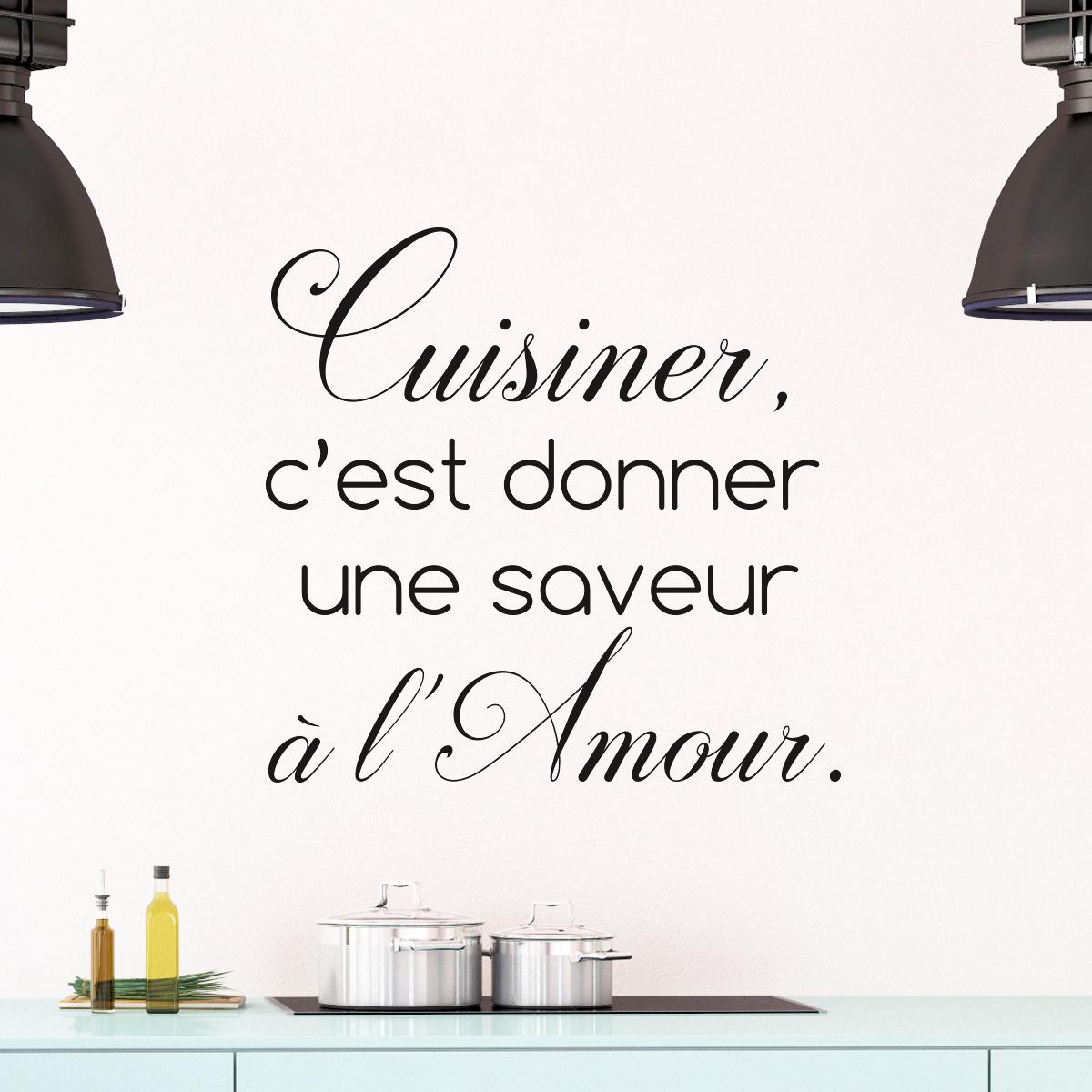 Sticker Citation Cuisine Cuisiner Cest Donner Une Saveur - Citation sur la cuisine