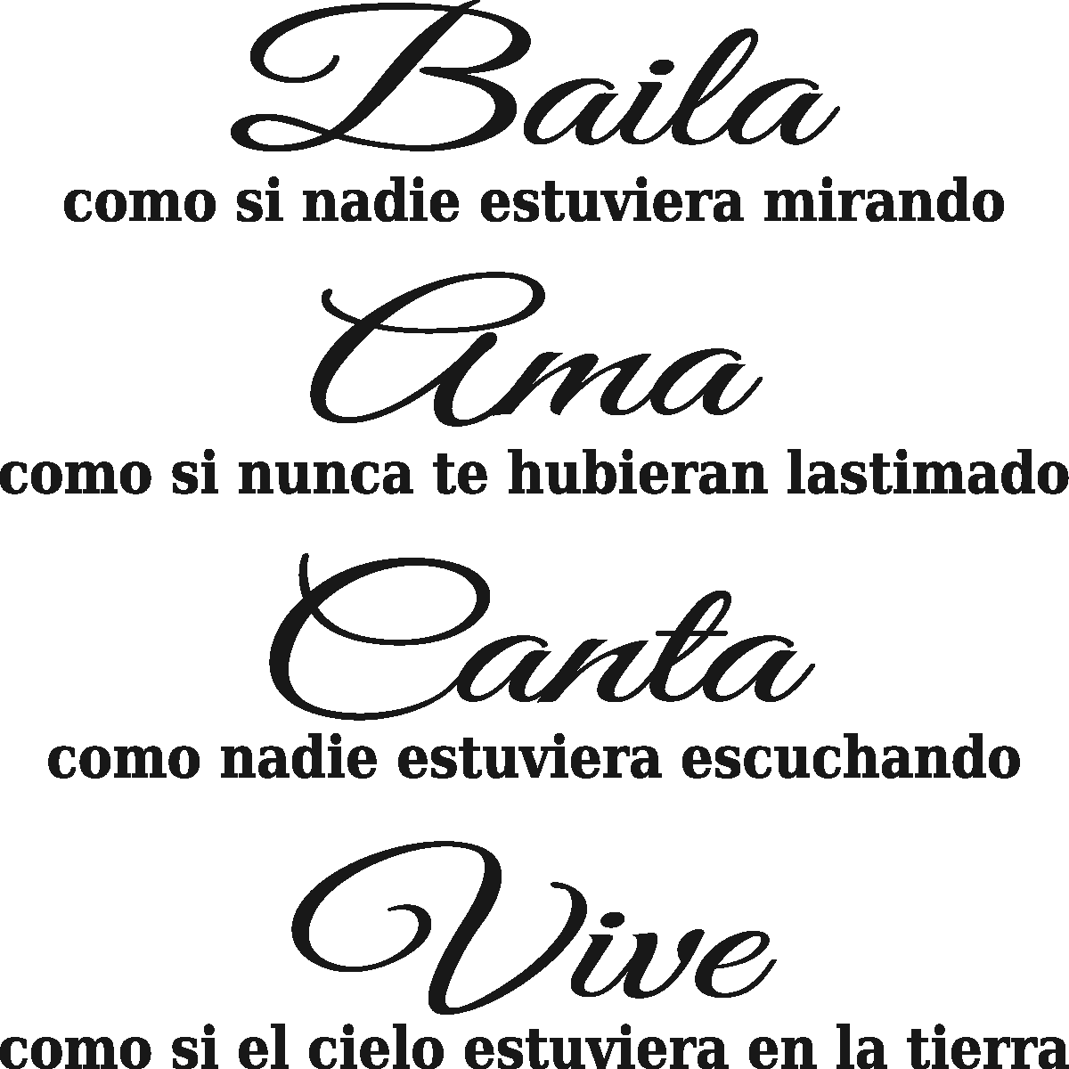 Sticker Citation Espagnol Baila Ama Canta Vive