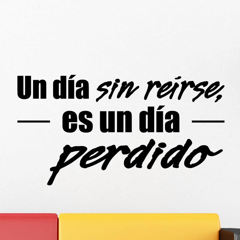 Sticker Citation Espagnol Un Dia Sin Reirse Es