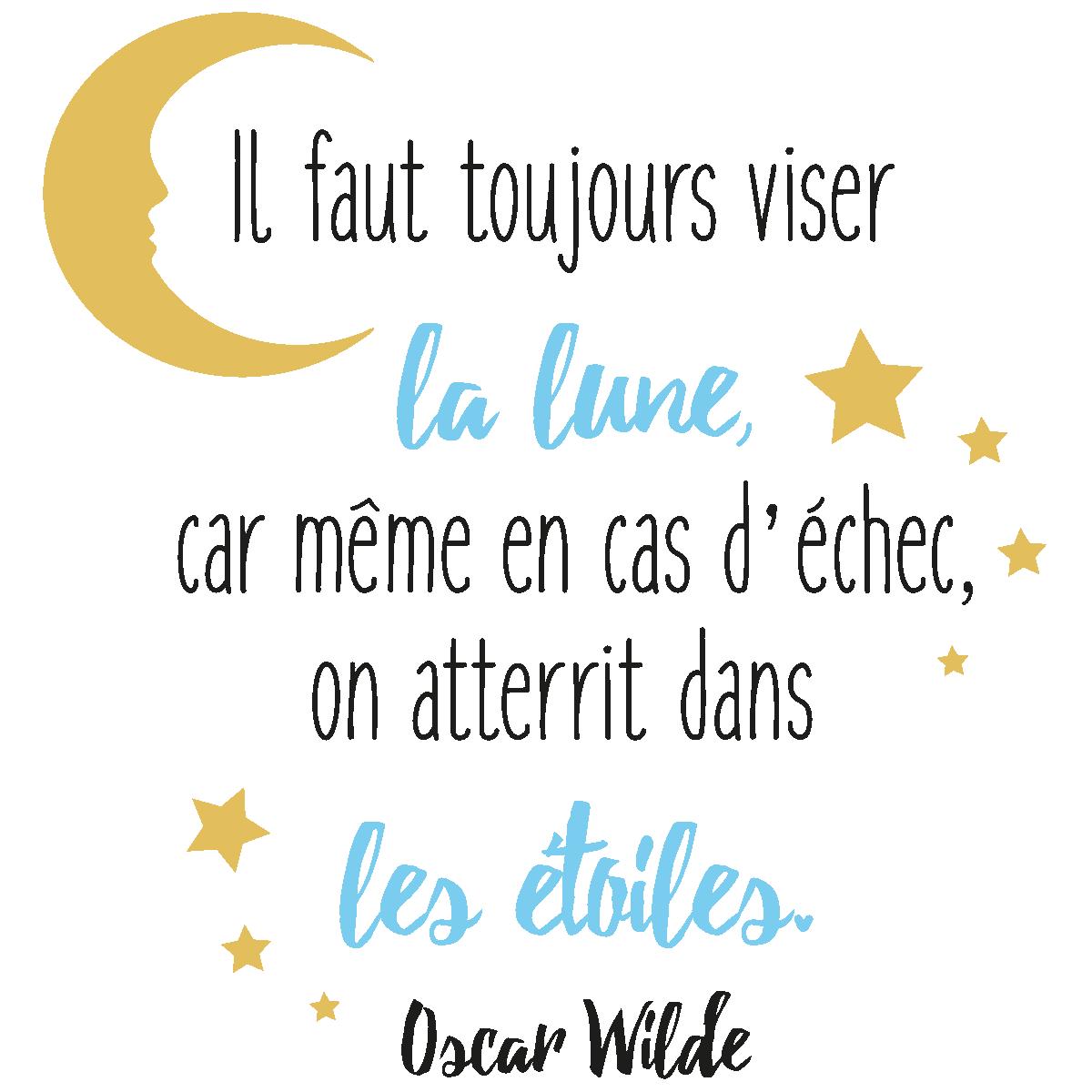 Sticker Citation Il Faut Toujours Viser La Lune Design Oscar Wilde