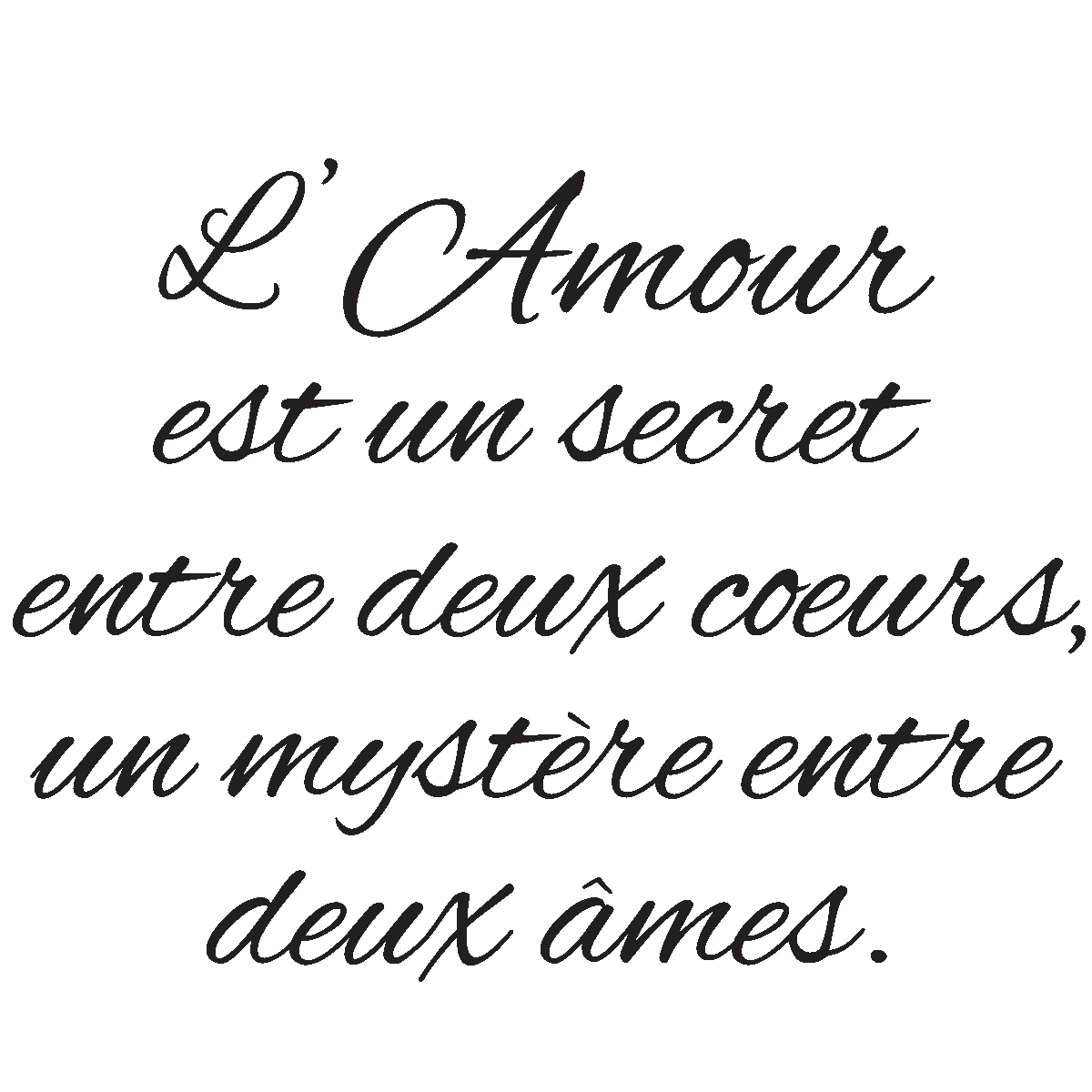 sticker citation l 39 amour est un secret stickers citations fran ais ambiance sticker. Black Bedroom Furniture Sets. Home Design Ideas
