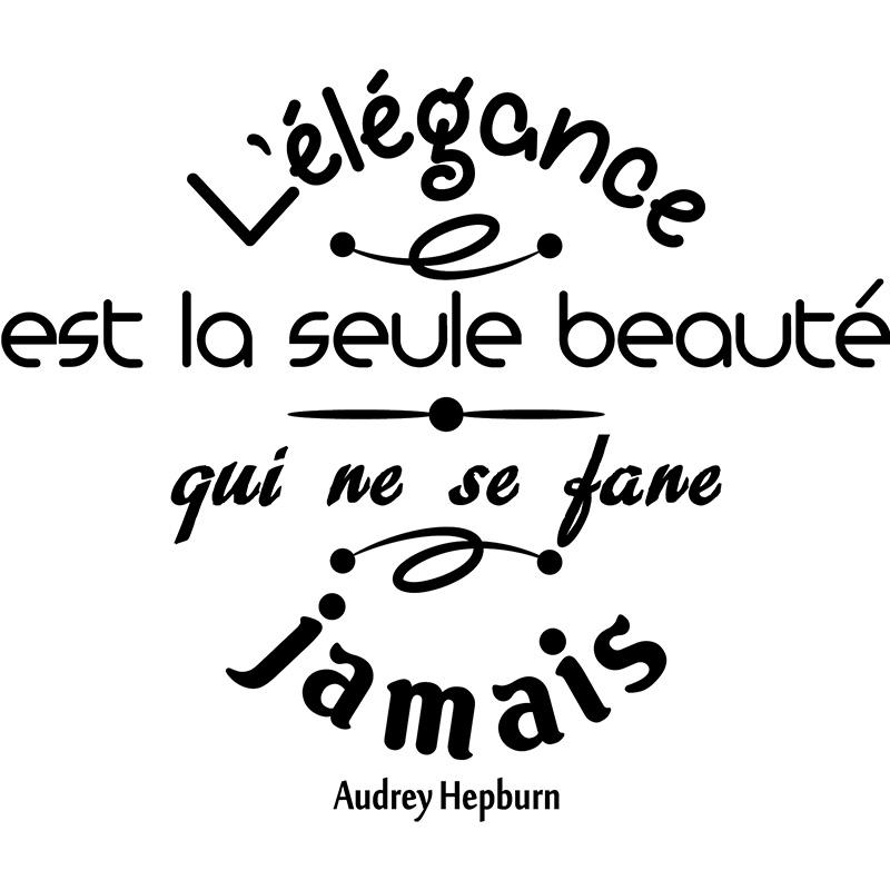 Sticker Citation L Elegance Est La Seule Beaute Audrey Hepburn