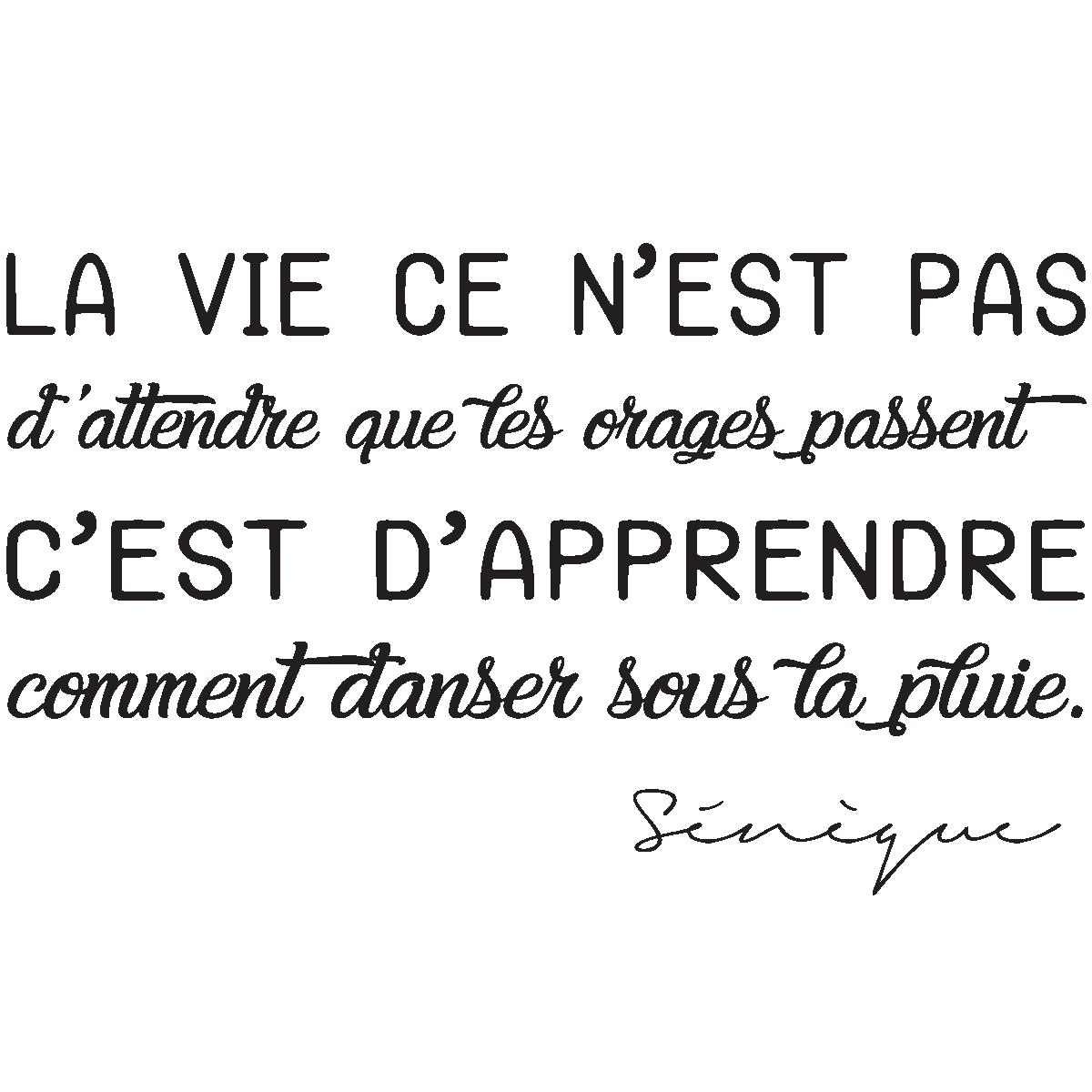Sticker Citation La Vie Ce N Est Pas Sénèque