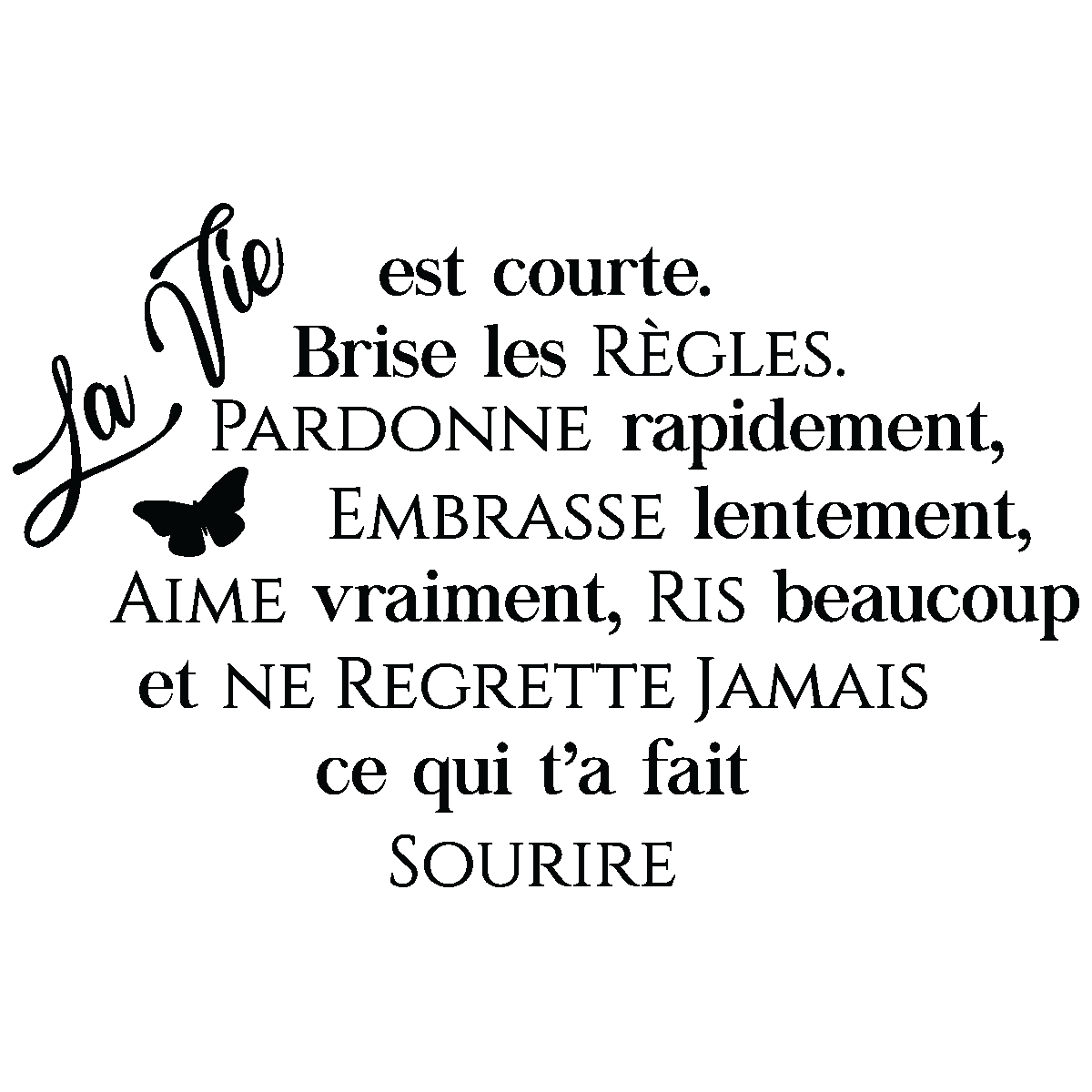 Sticker Citation La Vie Est Courte Stickers Citations Francais
