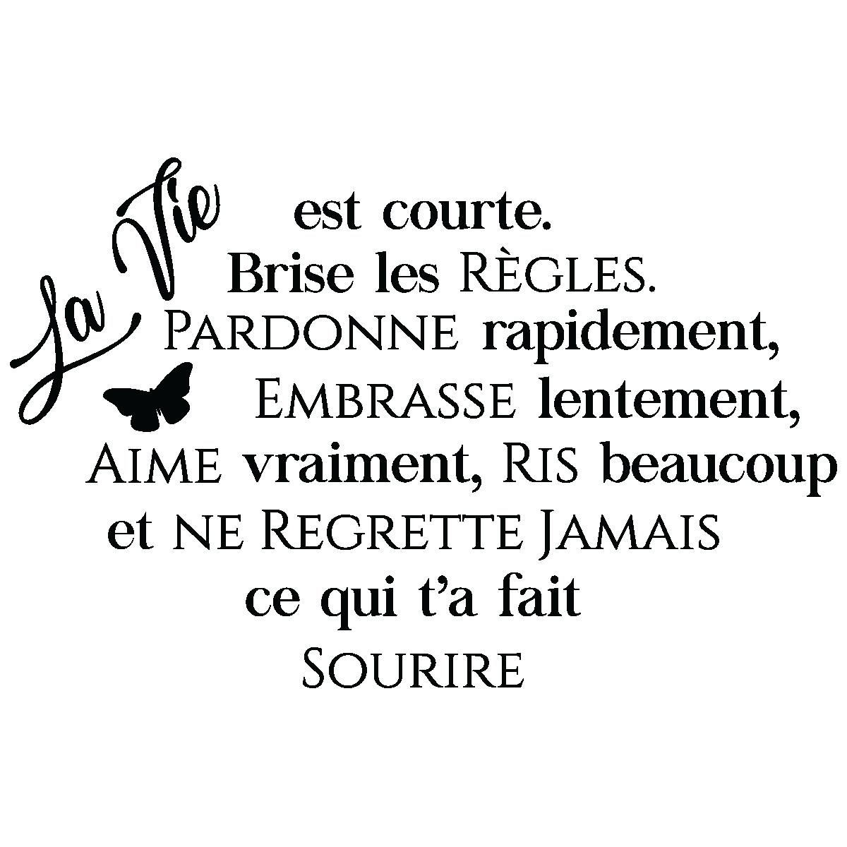 Sticker citation la vie est courte – Stickers Citations Français