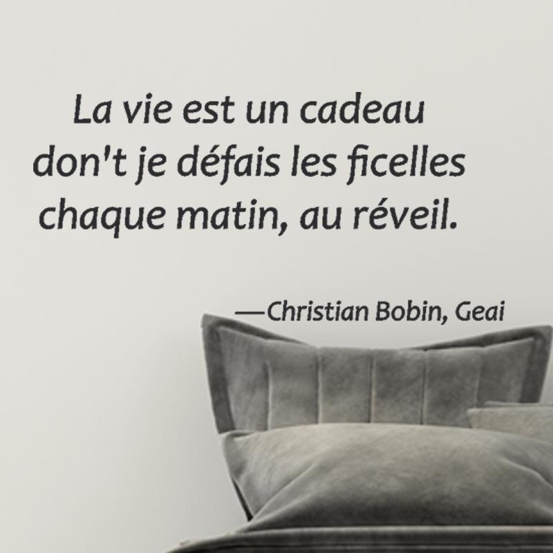 Sticker Citation La Vie Est Un Cadeau Christian Bobin Geai