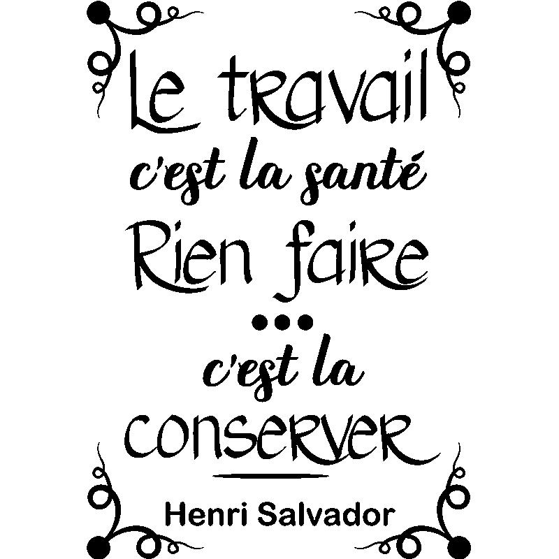 Sticker Citation Le Travail C Est La Santé Henri Salvador
