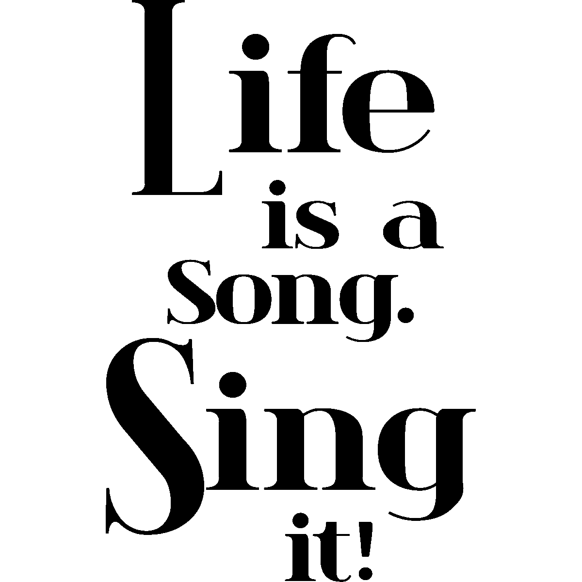Sticker citation Life is a song – Stickers Citations Anglais
