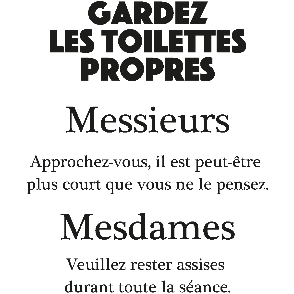 sticker citation wc gardez les toilettes propres stickers citations fran ais ambiance sticker. Black Bedroom Furniture Sets. Home Design Ideas