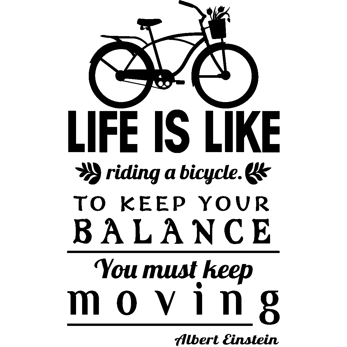 Stickers muraux citations sticker life is like riding a bicycle albert einstein ambiance